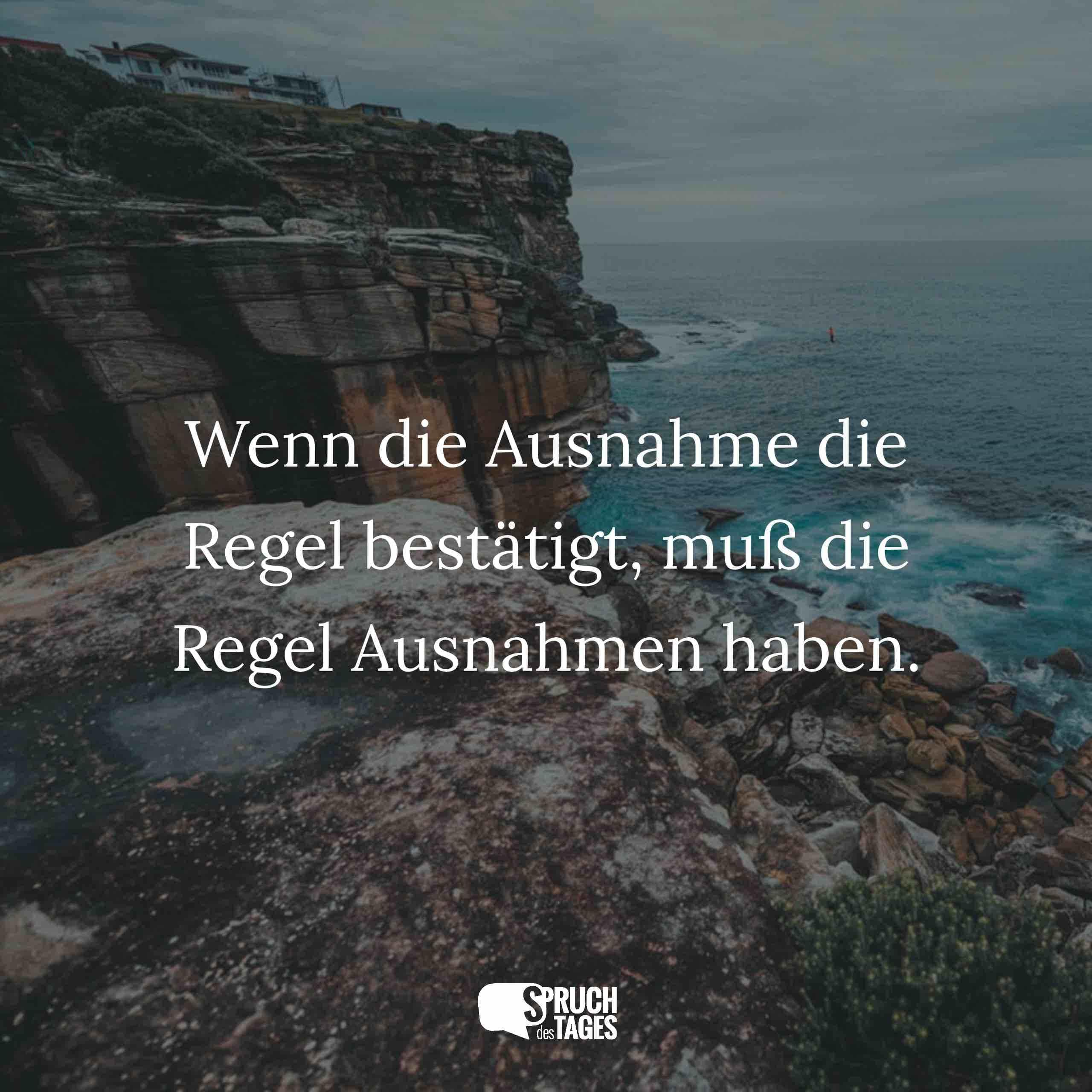 Spruch Des Tages Spruche Sprichworter Spruchbilder Zitate Und