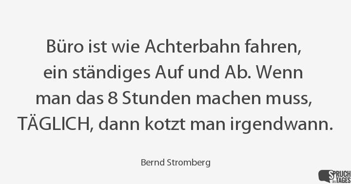 Stromberg Zitate Achterbahn Zitate Uber Das Leben