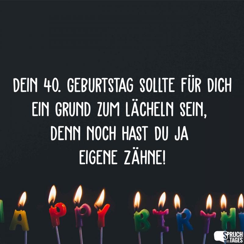 Spruche Zum 40 Geburtstag