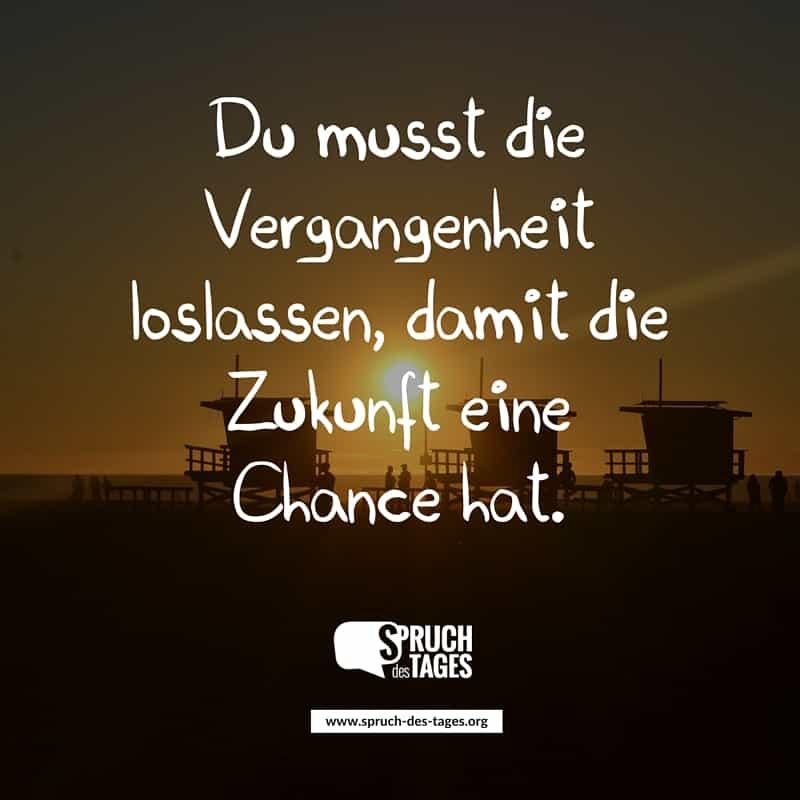 Du Musst Die Vergangenheit Loslassen Damit Die Zukunft Eine Chance Hat
