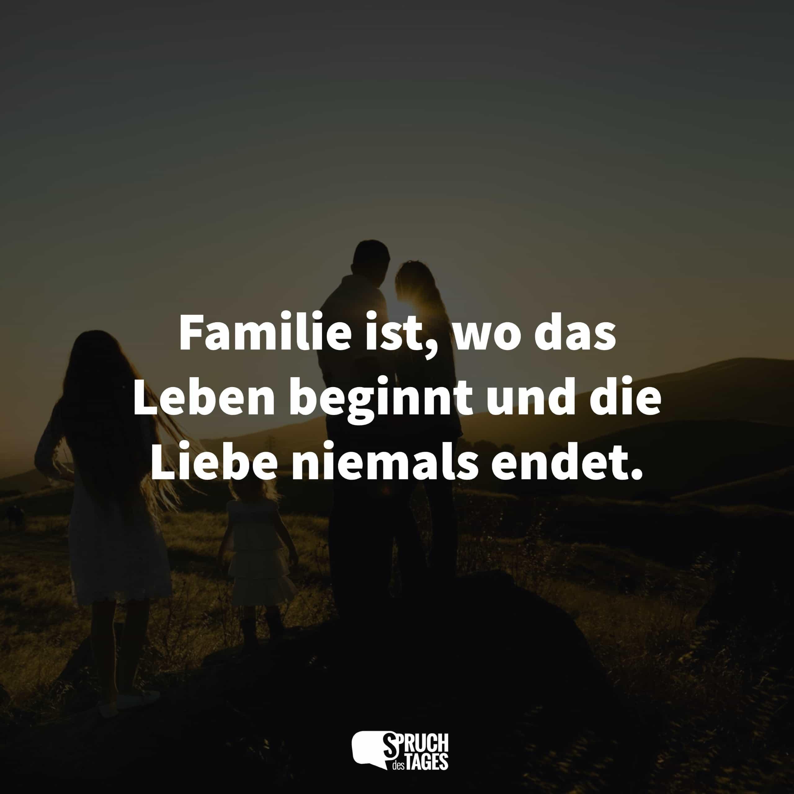 Sprüche familie liebe und Spruch Liebe