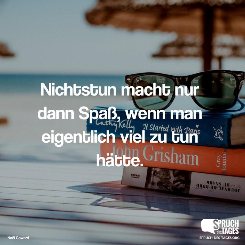 Spruch des Tages - Sprüche, Sprichwörter, Zitate, lustige ...