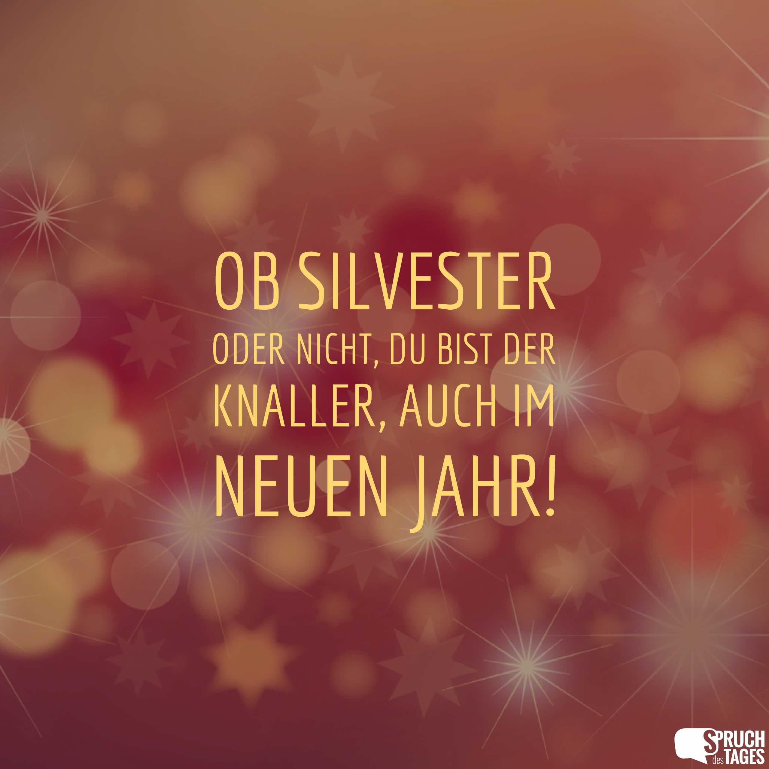 Silvestersprüche und Neujahrssprüche - Wünsche, Grüße und ...