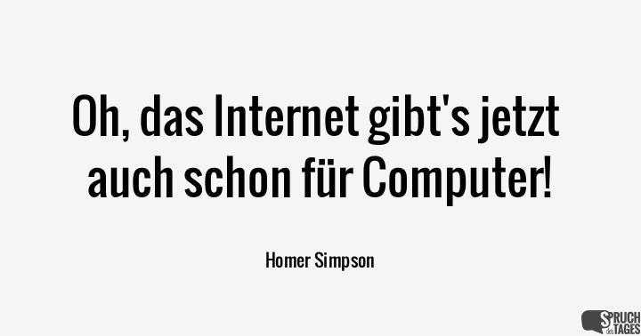 Oh, das Intergibt's jetzt auch schon für Computer!