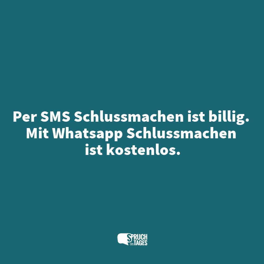 Per sms schlussmachen ist billig mit whatsapp - Lustige silvester sms ...