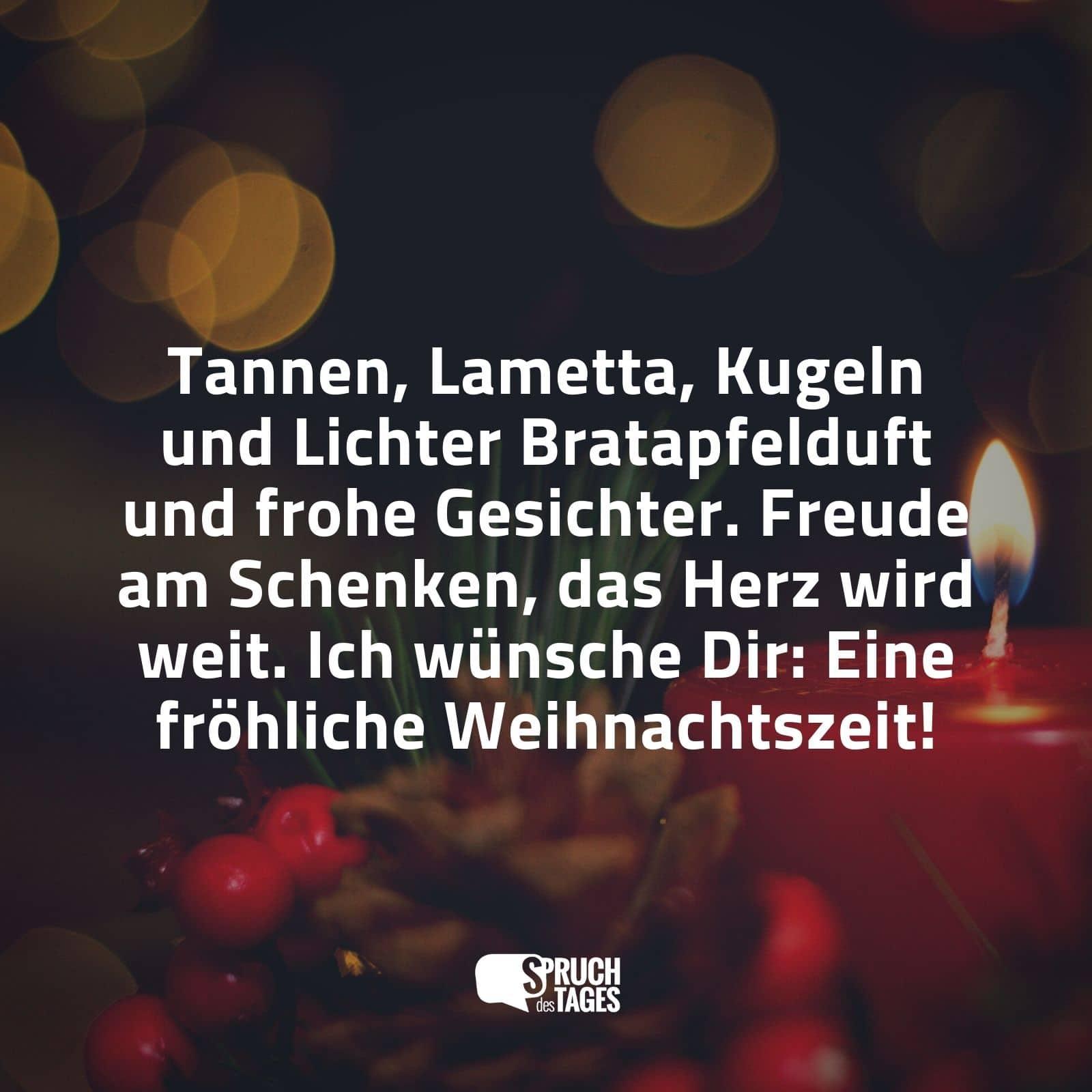 Tannen lametta kugeln und lichter bratapfelduft und frohe gesichter freude am schenken das - Besinnliche weihnachtszitate ...