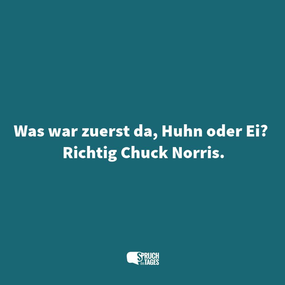 chuck norris sprüche englisch Was war zuerst da, Huhn oder Ei? Richtig Chuck Norris. chuck norris sprüche englisch