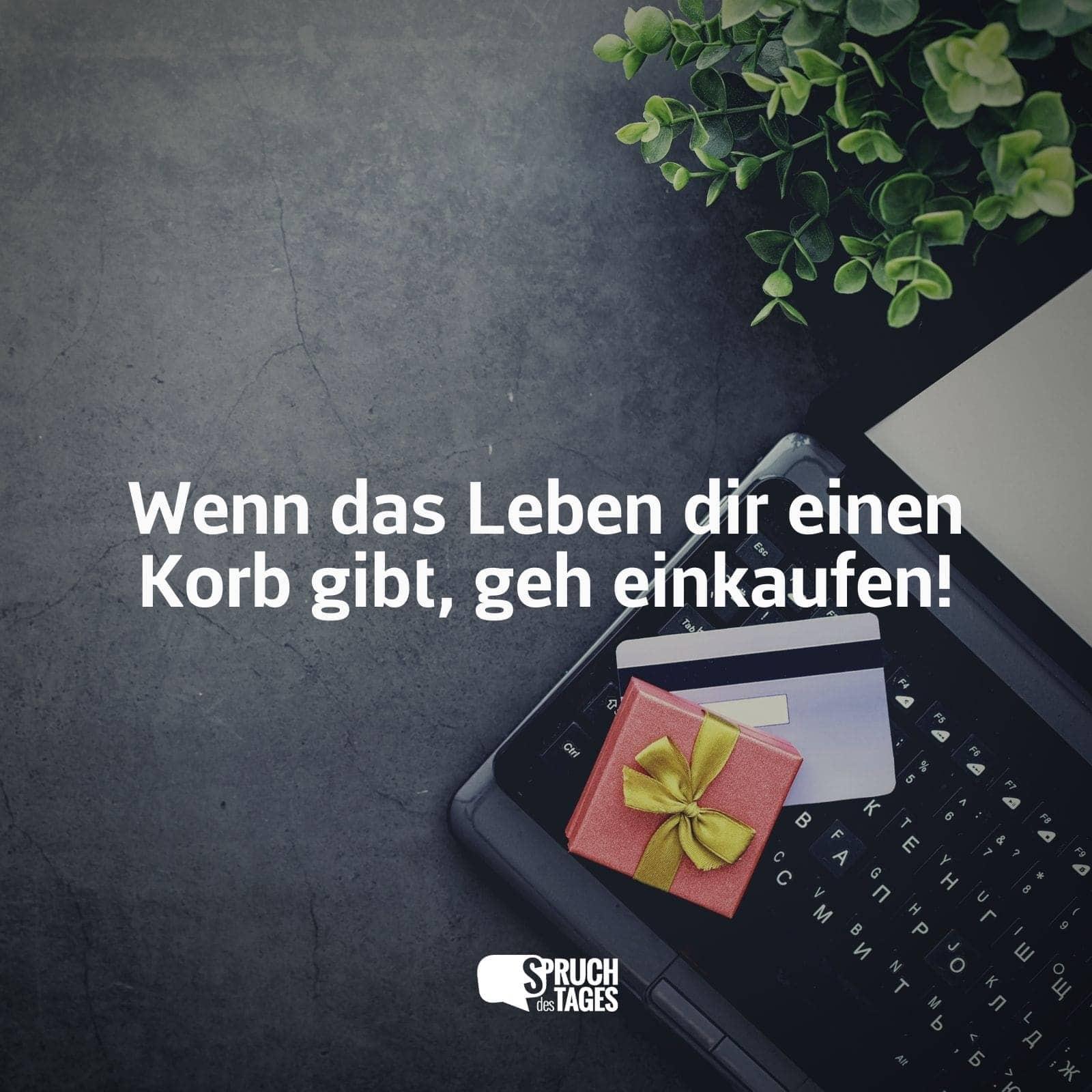 """Sprüche korb Geschenkidee """"Wenn"""